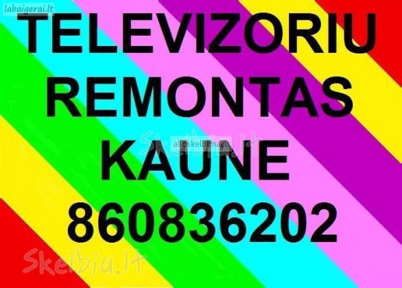 Televizoriu remontas **860836202** Kaune-alioskelbimai